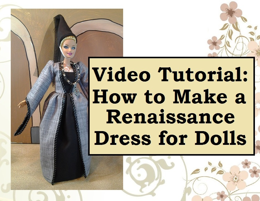 Image of Barbie Doll Wearing Princess Dress and Text Stating: Sewing Tutorial Video
