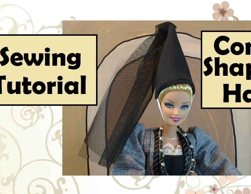 "Image of Barbie doll wearing medieval cone-shaped hat with the words ""Sewing Tutorial"" overlaid."