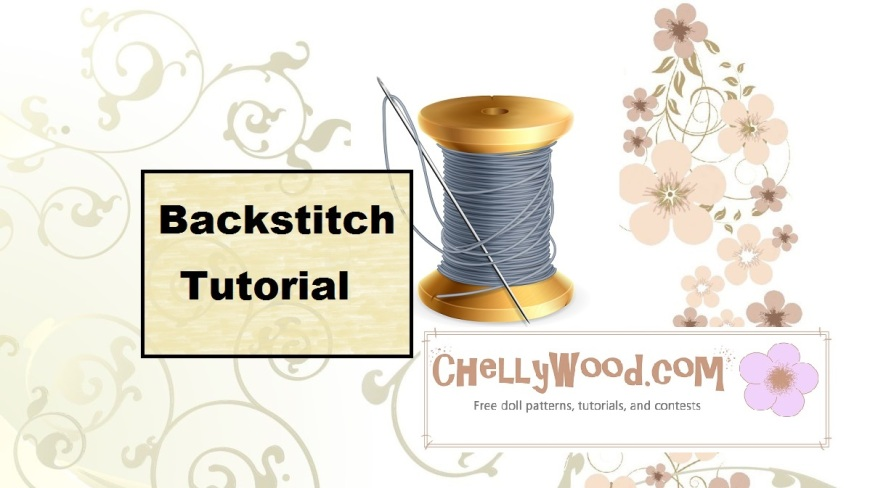 "Image of needle and thread with overlaid words ""Backstitch Tutorial"" and ""ChellyWood.com"""
