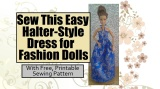FREE #Sewing Tutorial Shows You How to Make an #EasySew Halter Dress for #Dolls @ ChellyWood.com