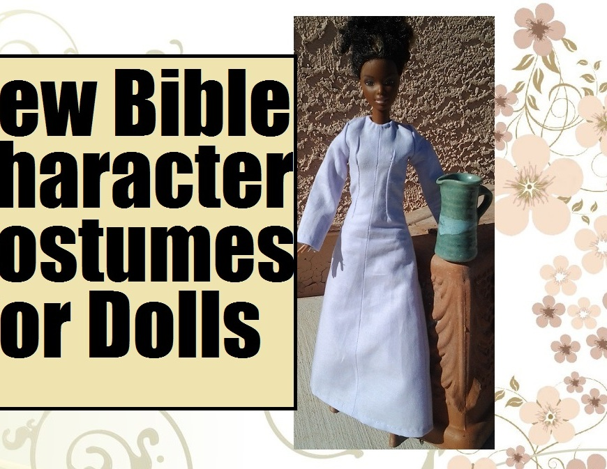 """Image of African Barbie wearing a traditional Lebanese dress with overlaying words """"Sew Bible Character Costumes for Dolls"""""""