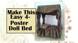 Easy Tutorial for #Dolling 4-Poster Bed #Crafty #Kids