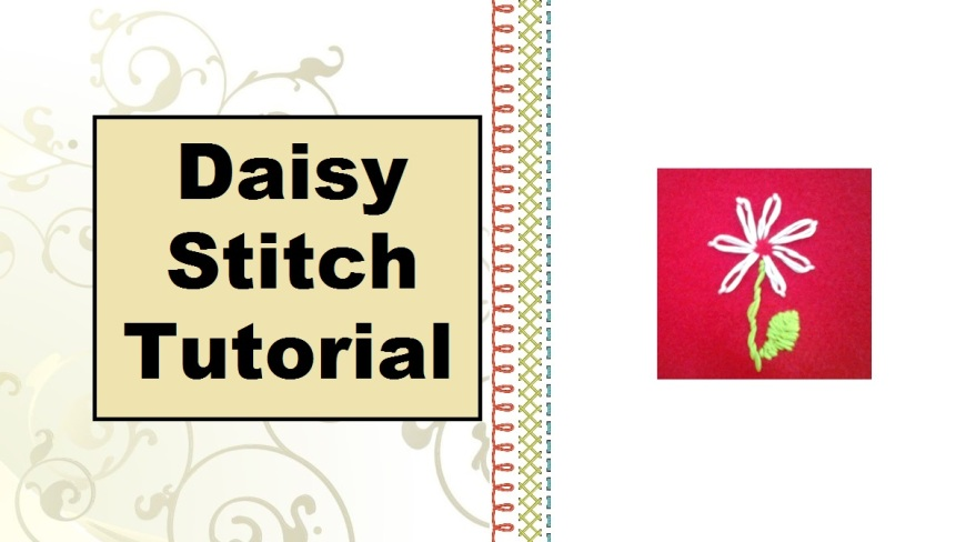 """Image of a white daisy on a red felt background with overlaid words """"Daisy Stitch Tutorial"""""""