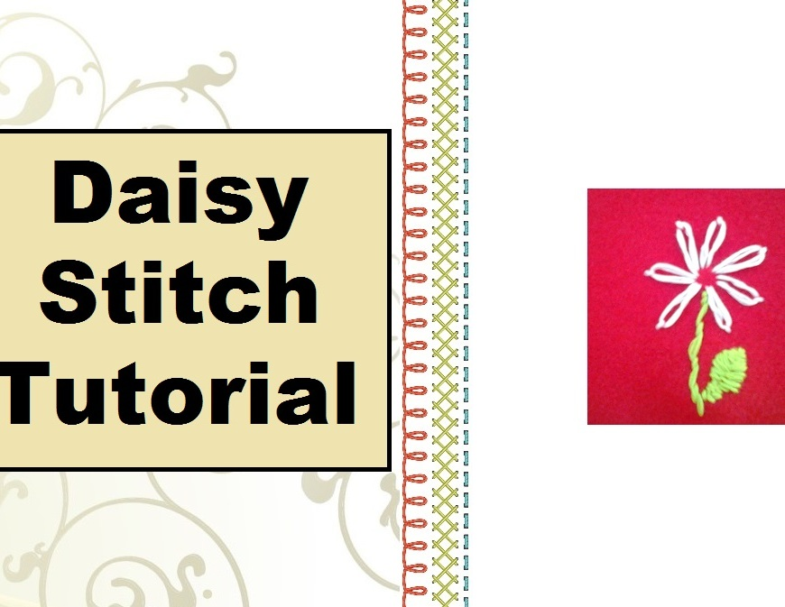 "Image of a white daisy on a red felt background with overlaid words ""Daisy Stitch Tutorial"""