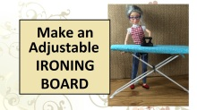"""Image of ball jointed doll with handmade ironing board and cast iron flatiron. Overlay says, """"Make an adjustable ironing board"""" implying the tutorial will show you how to make a doll-sized ironing board."""
