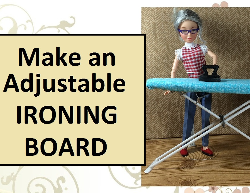 "Image of ball jointed doll with handmade ironing board and cast iron flatiron. Overlay says, ""Make an adjustable ironing board"" implying the tutorial will show you how to make a doll-sized ironing board."