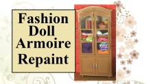 """Image of 1:6 scale doll armoire/cabinet filled with tiny miniatures. Overlay says, """"Fashion Doll Armoire Repaint""""."""