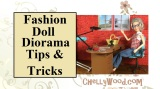 Fashion #Doll #Diorama Tips and Tricks @ ChellyWood.com #Dollstagram