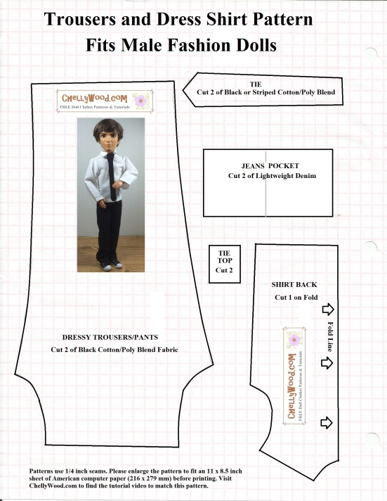 "Image of patterns for a shirt back, jeans pocket, tie top, tie, and dressy trousers or pants to fit male fashion dolls like Mattel's Ken or Spin Master Liv Doll Jake. Shirt may fit GI Joe dolls, as does the tie pattern. Small print says, ""Patterns use 1/4 inch seams. Please enlarge the pattern to fit an 11 x 8.5 inch sheet of American computer paper (216 x 279 mm) before printing. Visit ChellyWood.com to find the tutorial video to match this pattern."