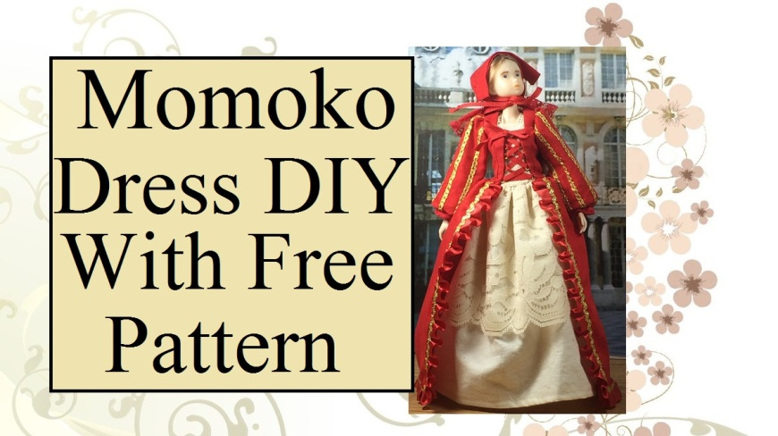 """Image of Momoko Doll from Sekiguchi company wearing a red Renaissance gown. Overlay says, """"Momoko Dress D I Y with free pattern."""""""