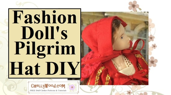 "Image of Momoko doll (made by Sekiguchi company of Japan) wearing a red Pilgrim-style or Puritan-style bonnet with overlay of words that say, ""Fashion Doll's Pilgrim Bonnet DIY"" and ""ChellyWood Dot Com FREE printable sewing patterns and tutorials for dolls."""
