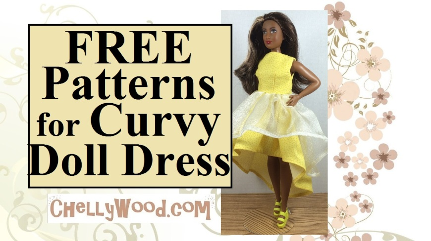 "Image of Curvy Barbie wearing a high-low dress. Overlay says, ""free patterns for Curvy doll dress"" and URL is offered: ChellyWood.com."