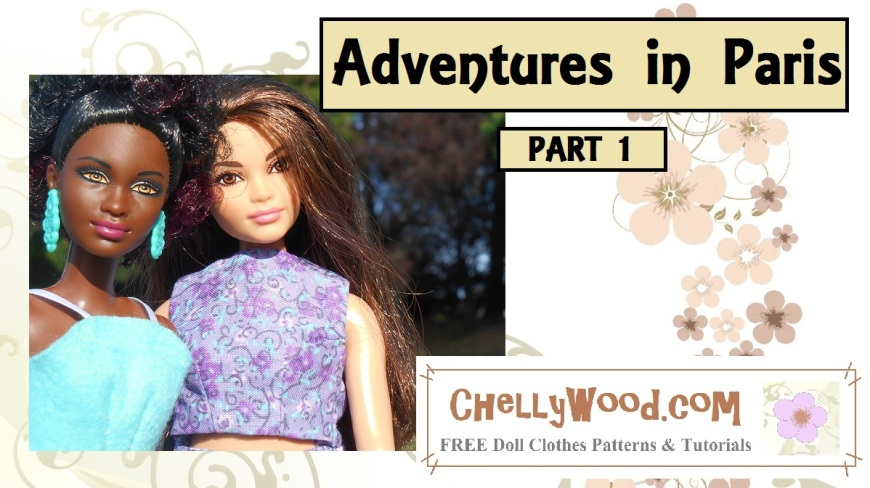"""Image shows Petite Barbie and Curvy Barbie taking a """"selfie"""" with the following overlay: """"Adventures in Paris Part 1"""" and a watermark that says ChellyWood.com"""