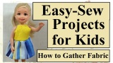 #DIYprojects for #Kids and #Moms: how to gather a #dolls skirt @ChellyWood.com