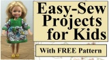Easy #Sewing Projects for #Kids: Make a Dress to Fit Most Small#Dolls