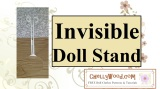How to Make Your #Doll Stand Invisible @ ChellyWood.com #dailydollphotos #dollplay