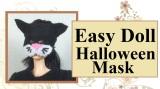 #DIY #Halloween mask for #doll w/ free pattern @ChellyWood.com