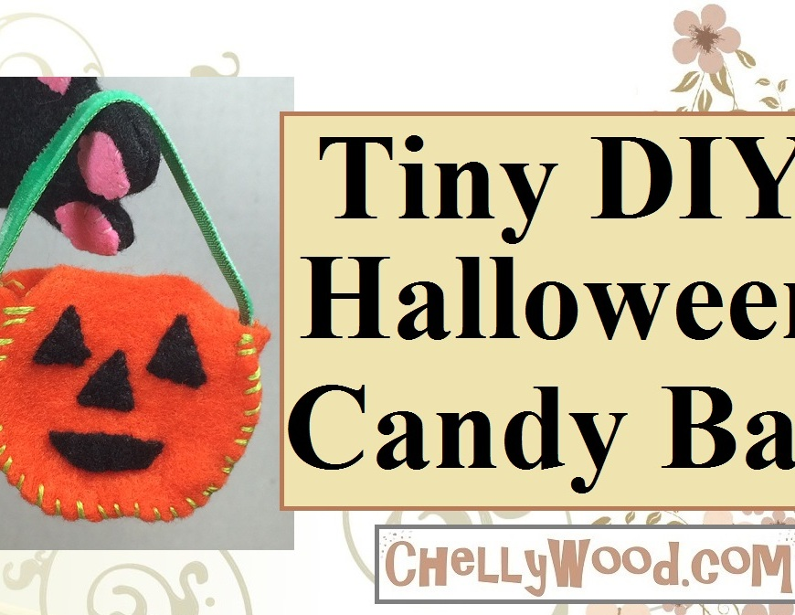 "Image shows an orange jack-o'-lantern with black eyes, nose, and mouth. It's shaped like a bag or bucket with a green ribbon handle. The ""candy bag"" is made of felt. Overlay says, ""Tiny DIY Halloween Candy Bag"" and it offers the website ChellyWood.com where the free pattern can be found."