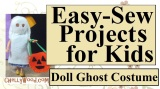 Make a #Ghost #Costume for Little #Dolls