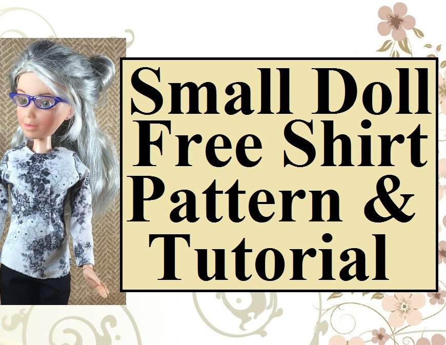 "Please visit ChellyWood.com for free, printable sewing patterns and tutorials. This image shows a Spin Master Liv Doll wearing an elegant handmade blouse decorated with silvery-grey flowers. The overlay says,, ""Small doll free shirt pattern and tutorial."" The image comes from ChellyWood.com, where there are dozens of free, printable sewing patterns to fit dolls of many shapes and sizes."