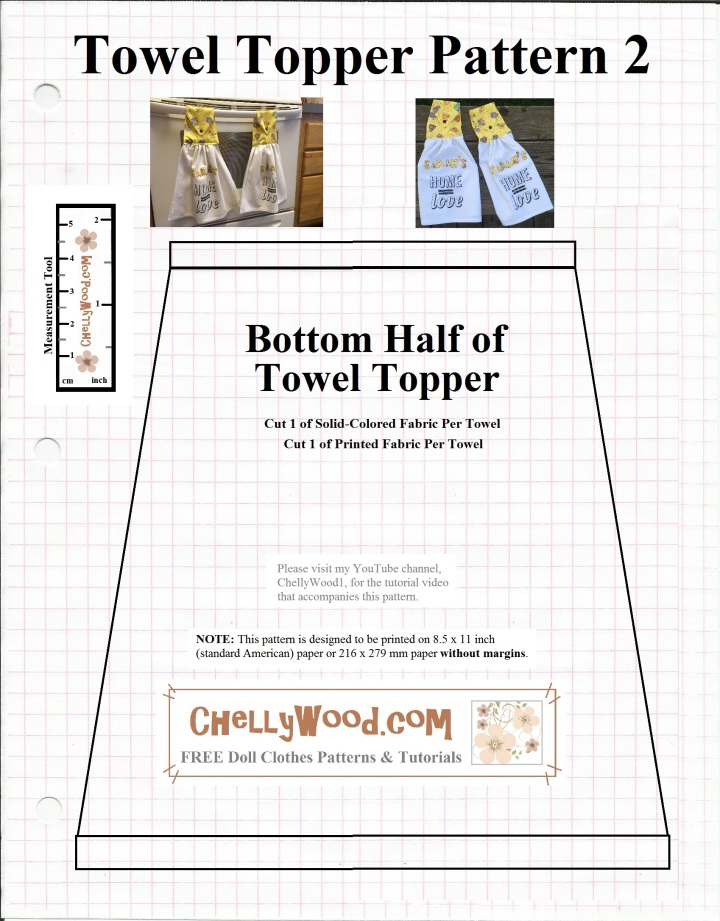 Visit ChellyWood.com for free, printable sewing patterns. Image shows the bottom half of a two-pattern, easy DIY towel topper, like one would use to make fabric-top tea towels. These towel toppers have a button clasp and they are both reversible and personalized. The pattern says that you can find the matching tutorial on Chelly Wood's youtube channel, ChellyWood1. However, the easiest way to find any patterns or tutorials made by Chelly Wood, is to visit her gallery page on ChellyWood.com.