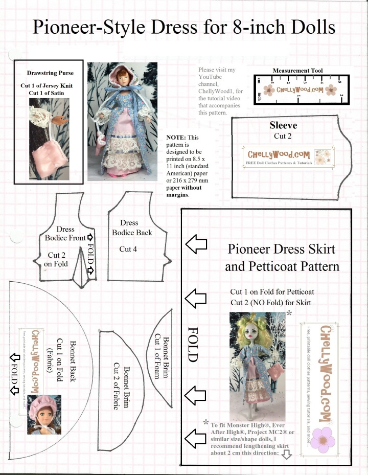"""Image is a printable sewing pattern for a """"pioneer"""" style of dress with a petticoat, drawstring purse, and bonnet. The finished dress is shown on a Monster High doll and two eight-inch dolls (Breyer doll and World of Love dolls). The image is watermarked """"ChellyWood.com: free printable sewing patterns and tutorials for doll clothes that fit dolls of many shapes and sizes"""")."""