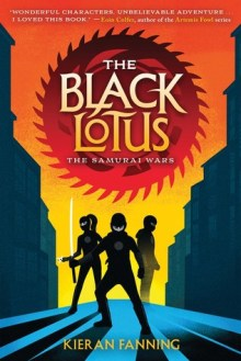 """Image shows the cover of a middle-grade novel called """"the Black Lotus: the Samurai Wars"""" by Kieran Fanning. Three teenage ninjas are pictured on the streets of a city with a sunset behind them. They cast shadows on the street where they stand. The ninja in the foreground holds a samurai sword."""
