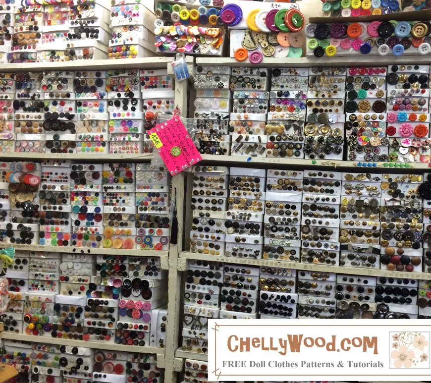 "Image shows a wall of buttons in hundreds of shapes, sizes, colors, and styles. Overlay says, ""ChellyWood.com: Free printable sewing patterns for dolls of many shapes and sizes."""