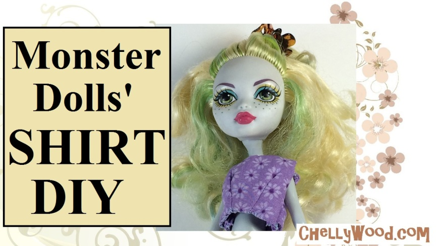 """Image shows Monster High doll Lagoona Blue wearing a purple floral crop top. Overlay says, """"monster dolls' shirt DIY"""" and offers the following website: ChellyWood.com"""