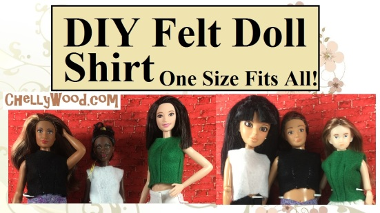 "Image shows Curvy Barbie, Tall Barbie, Petite Barbie, Spin Master Liv Doll, Lammily Doll, and Momoko Doll all modeling the same shirt. Overlay says, ""DIY Felt Doll Shirt: One Size Fits All"". The shirt pictured is made of felt."