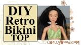 #DIY retro #bikini top for #Dolls w/free pattern @ChellyWood.com