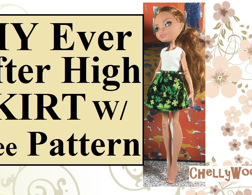 "Image shows an Ever After High doll wearing a black miniskirt dotted with shamrocks, in true St. Patrick's Day style. Over her shamrock miniskirt, the doll wears a simple white sleeveless top. The overlay says, ""Do-it-yourself ever after high skirt with free pattern"" and the watermark says, ""ChellyWood.com"" to indicate where one can find the free printable pattern for the shamrock skirt. This image is displayed as part of a YouTube tutorial for making the shamrock skirt in all its glittery shamrock-ish glory!"