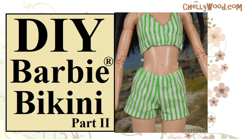 """Image shows a Made-to-Move Barbie wearing a green and white striped swimsuit top and bottom that resembles the bikinis of the 1950's. Overlay says, """"DIY Barbie Bikini Part 2"""" and offers the URL: ChellyWood.com for accessing the free patterns and tutorials for making this Barbie Bikini/Swimsuit."""