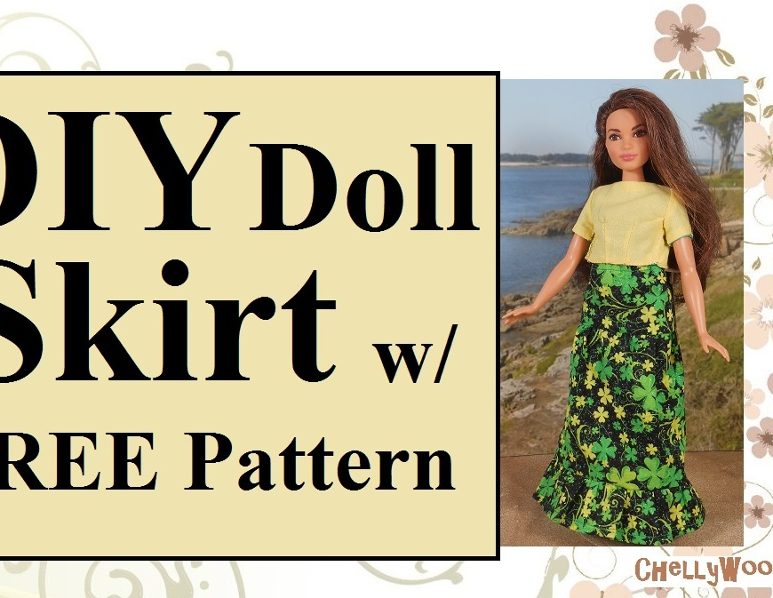 "Image shows Curvy Barbie (from Mattel) wearing a handmade top and handmade long skirt. The skirt's fabric is decorated with glitter and shamrocks. Overlay says, ""DIY doll Skirt with free pattern"" and watermark says, ""ChellyWood.com""."