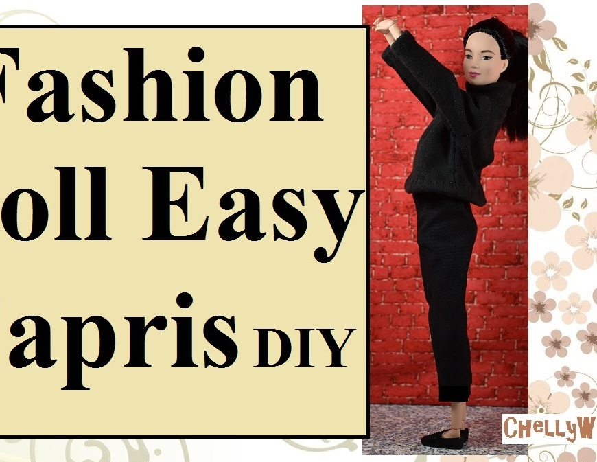 "Image shows a MTM doll (by Mattel) wearing a pair of black capri pants and a black turtleneck. She holds her hands together over her head and stands in profile. The image resembles a famous painting of Audrey Hepburn. Overlay says, ""Fashion doll easy capris DIY"" and offers the website: ChellyWood.com"