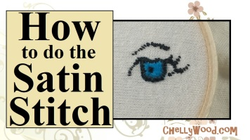"Image shows the fabric of a doll's face inside an embroidery hoop, with a lovely blue eye on the doll's face. All around the eye, an embroiderer has used the satin stitch to sort of ""paint"" the eye, its eyelashes, and an eyebrow. The stitches are very delicate and lovely. Overlay says, ""How to do the satin stitch"" with a watermark of ""chellyWood.com"""