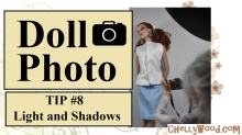 "Visit ChellyWood.com for free, printable sewing patterns for dolls of many shapes and sizes. Image shows a Liv Doll acting as photographer, taking photos of a Tonner doll in a professional photo studio. Overlay says, ""Doll Photo TIP #8 Light and Shadows"" and offers the URL ChellyWood.com"