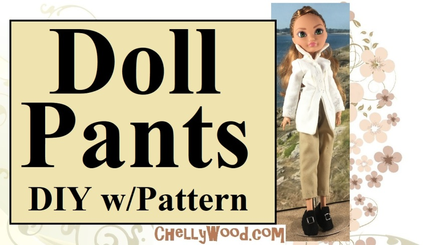 "Visit ChellyWood.com for free, printable sewing patterns for dolls of many shapes and sizes. The image shows a header for a YouTube tutorial video that demonstrates how to make pants for Monster High, Ever After High, and Project MC2 dolls. Overlay says, ""Doll Pants DIY with pattern"" and offers the website URL: ChellyWood.com. Pictured is an Ever After High doll wearing handmade pants, a handmade shirt, and even handmade felt shoes. The clothing style is Colonial or pirate-like."
