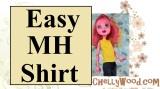 #SewEasy #MonsterHigh #Dolls Shirt Tutorial @ChellyWood.com