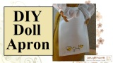 #DIY #Dolls' Apron tutorial and pattern are #FREE @ChellyWood.com
