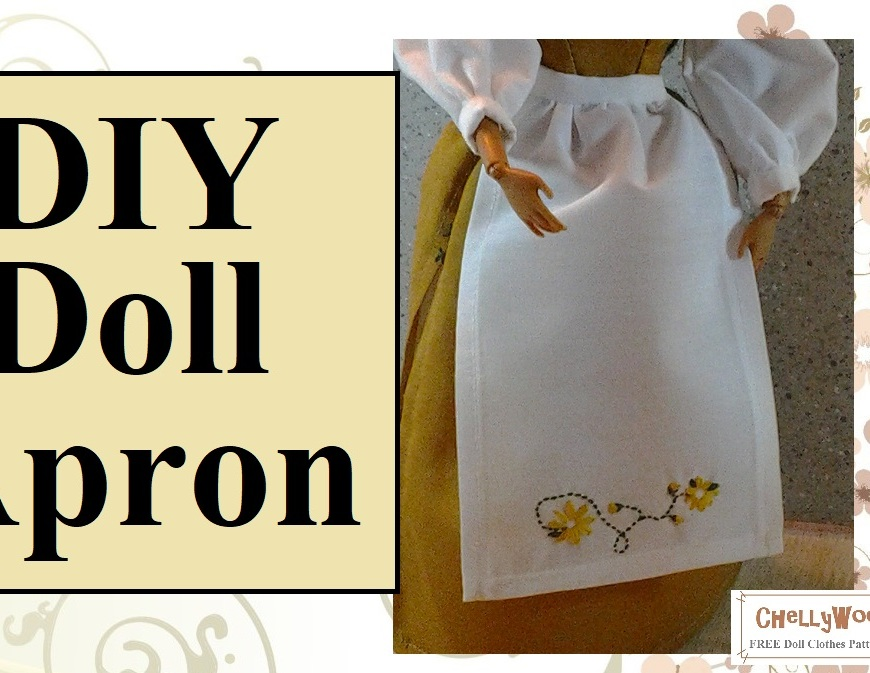 "Please visit ChellyWood.com for free, printable sewing patterns and tutorials to fit dolls of many shapes and sizes. Image shows a Mattel Barbie doll wearing a hand-made apron which has been embroidered with daisies. Overlay says: ""DIY doll apron"" and offers the website chellywood.com"