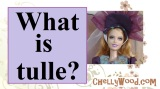 What is #tulle? A #fabric demonstration from ChellyWood.com