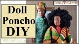 Here's a #Dolls #Kwanzaa poncho#DIY!