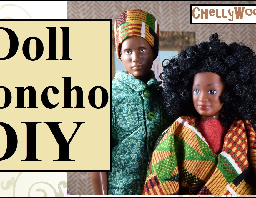 "Image shows Ken doll from Mattel and Lammily's Photographer doll dressed in traditional Kwanzaa clothing. Ken wears an African-style hat with a green short-sleeved shirt. The Lammily doll wears a red shirt under a colorful poncho. Overlay says ""Doll Poncho DIY"" and offers the website: ChellyWood.com"