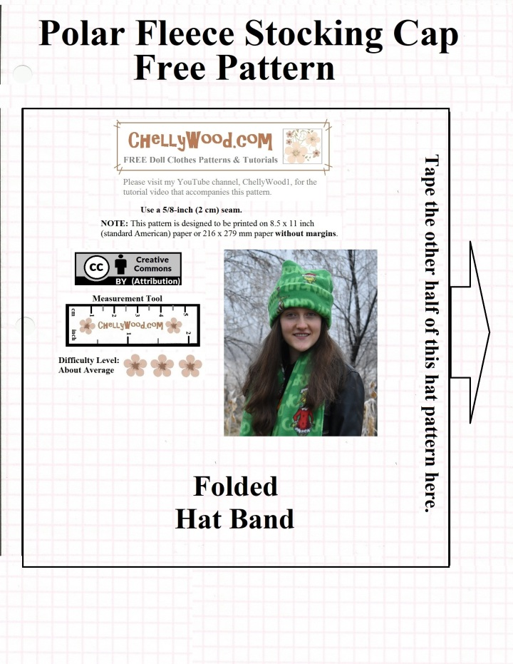 "Image shows a lovely young lady wearing a hand-made stocking cap, sewn from polar fleece. the image is embedded within a simple FREE printable sewing pattern that is simply called, ""Polar fleece stocking cap free patterns"" and on the pattern itself, it says, ""folded hat band"". The pattern is marked with the Creative Commons Attribution symbol. It also offers a measurement tool for easy printing. The website where this pattern comes from also offers free tutorials showing how to make the polar fleece stocking cap (also known as a tuque / touque or beanie hat). There is also an accompanying tutorial at ChellyWood.com showing how to make the polar fleece scarf that accompanies this hat pattern."