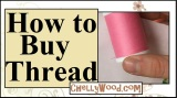 How to Buy Thread When #Sewing for #Dolls @ ChellyWood.com