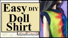 "Image shows a Tall Barbie from Mattel's Fashionista line wearing a hand-made tie dye shirt. The shirt, on close inspection, is made from easy-to-sew felt, and the overlay says ""Easy DIY Doll Shirt,"" and it offers the following URL: ChellyWood.com"