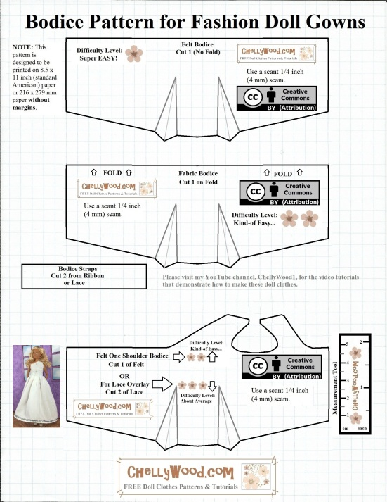 "Image shows three bodice patterns for fashion doll gowns. One is a strapless gown's bodice pattern. The second is a bodice with straps. The third bodice pattern is for a one-shoulder bodice for wedding gowns. These bodices fit 11.5 inch fashion dolls like Barbie, Momoko dolls, Spin Master Liv dolls, and similar-sized dolls. Pattern fits most Barbies. This free fashion doll wedding dress bodice pattern is free and printable. The wedding dress skirt pattern is also free and printable, and it's available at ChellyWood.com, along with several tutorial videos showing how to make the various dress options. Each bodice has the ""Creative Commons Attribution"" mark on them. Overlay offers the website where these wedding dress patterns for Barbies (and similar sized fashion dolls) are being offered: ChellyWood.com"