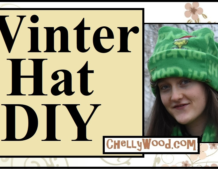 "Image shows a pretty girl in a polar fleece hat with folded head band. The heading says, ""winter hat DIY"" and the overlay offers a website where the free patterns and tutorial for making this polar fleece hat can be found: ChellyWood.com. The hat is in the style of a winter polar fleece beanie, tuque /touque or stocking cap."