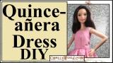#Quinceañera #Dolls Dress #DIY @ChellyWood.com
